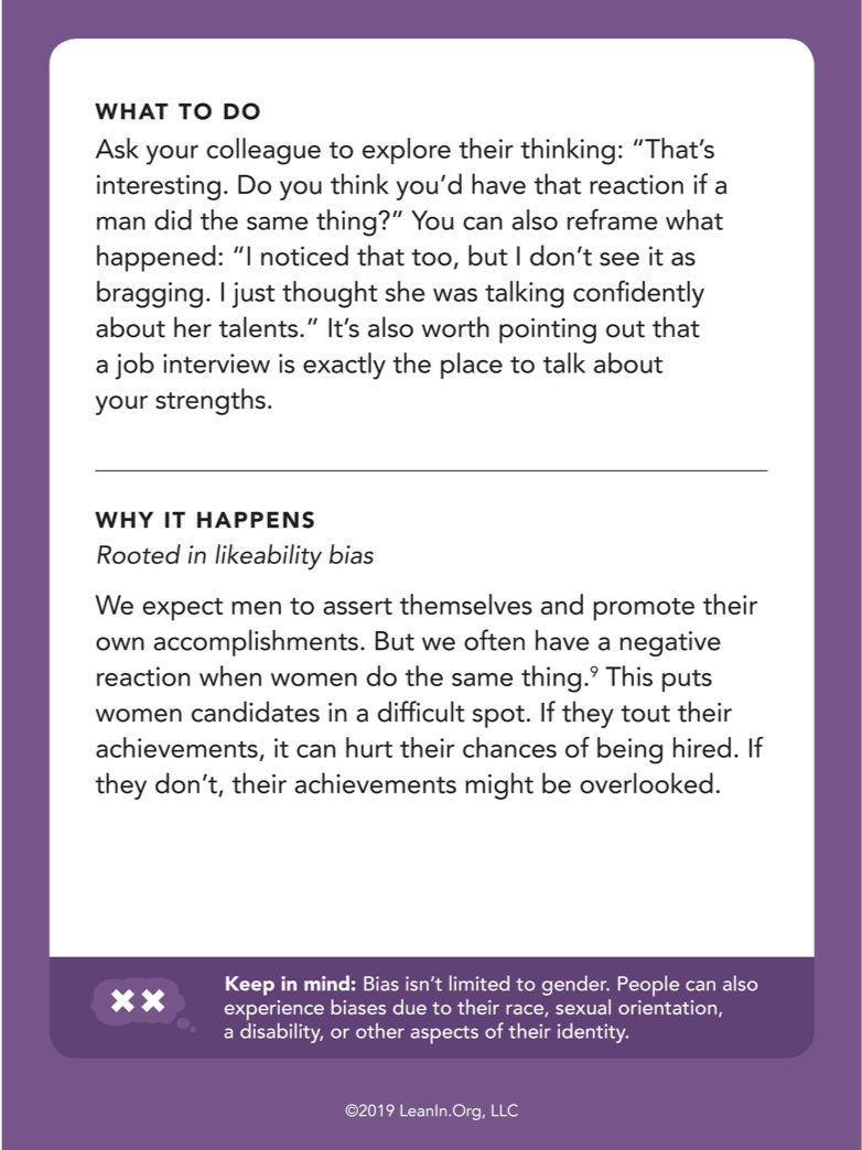 "Back of card: What to do - Ask your colleague to explore their thinking: ""That's interesting. Do you think you'd have that reaction if a man did the same thing?"""