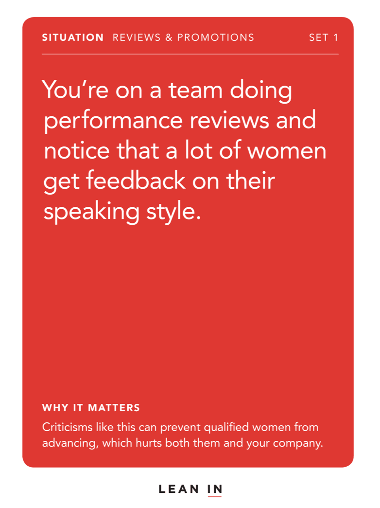 Front of card: Situation - You're on a team doing performance reviews and notice that a lot of women get feedback on their speaking style.
