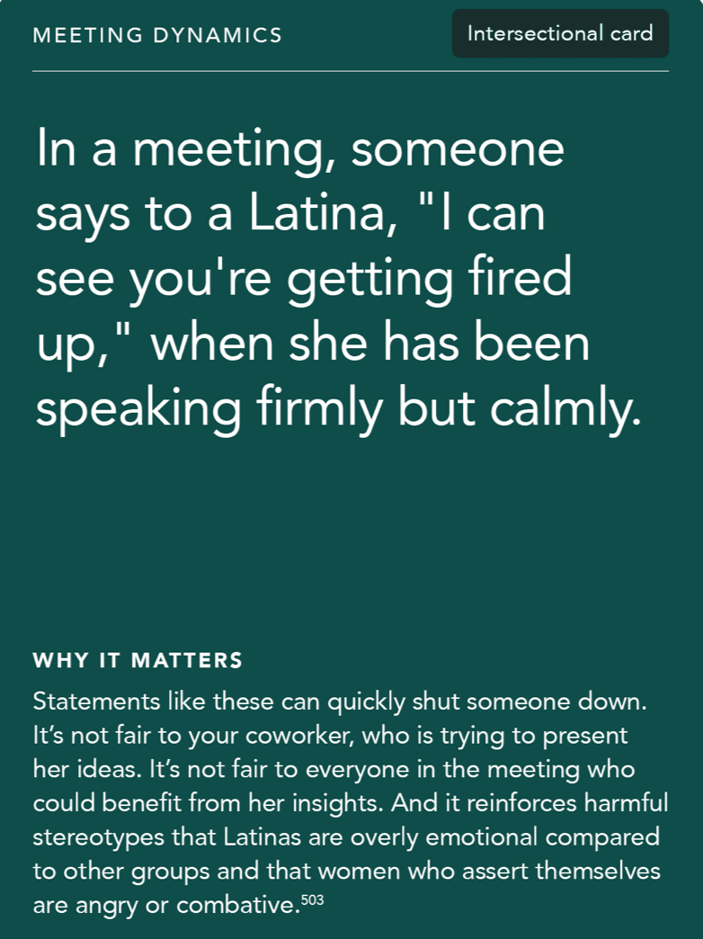 """Front of card: Situation - In a meeting, someone says to a Latina, """"I can see you're getting fired up,"""" when she has been speaking firmly but calmly."""
