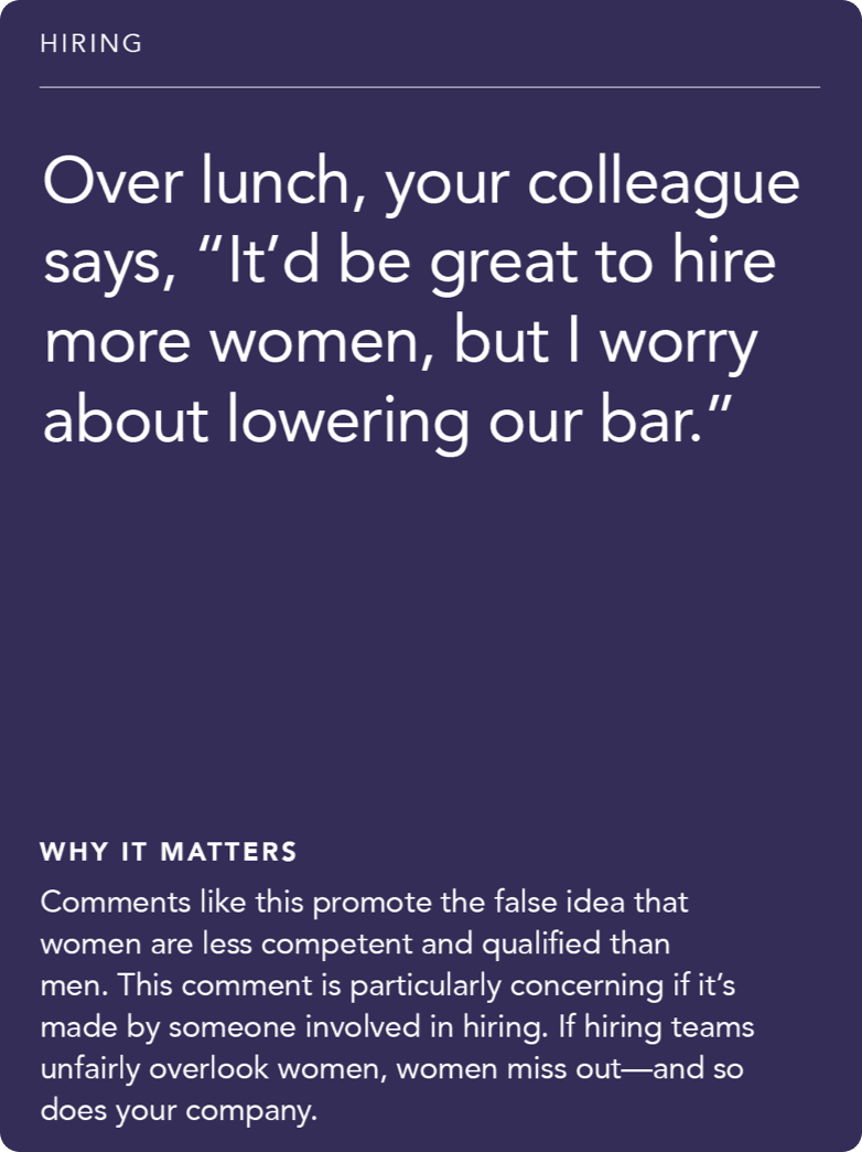 "Front of card: Situation - over lunch, your colleague says, ""It'd be great to hire more women, but I worry about lowering our bar."""