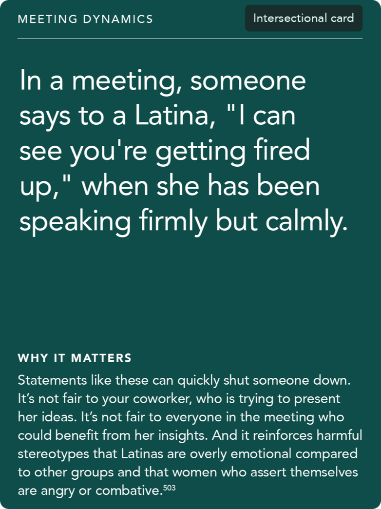 "Front of card: 'Situation - In a meeting, someone says to a Latina, ""I can see you're getting fired up,"" when she has been speaking firmly but calmly.'"